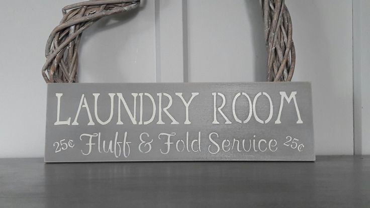 Laundry Room Fluff and Fold Service 25c. Painted in ASCP French Linen and Old White.