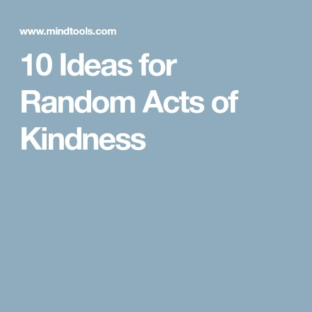 10 Ideas for Random Acts of Kindness