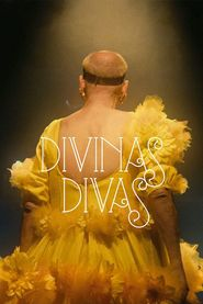 Divinas Divas 2016 Full Movie Streaming Online in HD-720p Video Quality