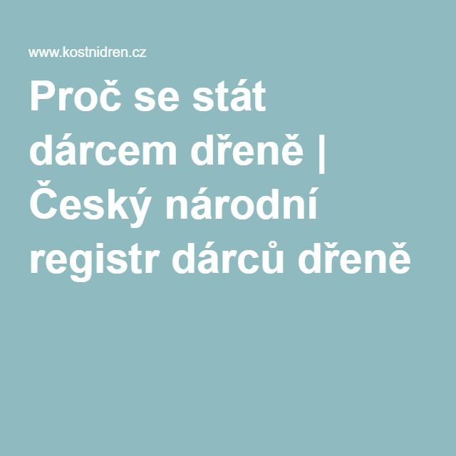 Proč se stát dárcem dřeně   Český národní registr dárců dřeně