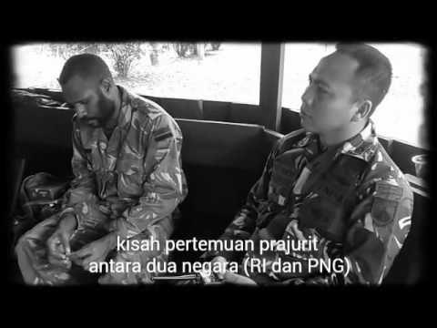 PERTEMUAN PRAJURIT ANTARA DUA NEGARA RI DAN PNG