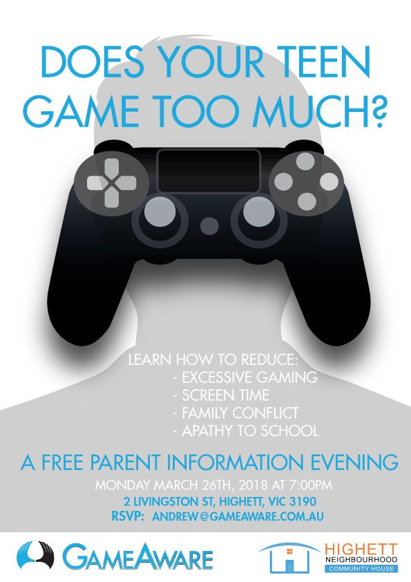 Free Parent Information Evening About Excessive Gaming:  Highett - Monday March 26th at 7PM Join us for some insight on video games and the motivations to play them as a healthy hobby or a compulsive habit.