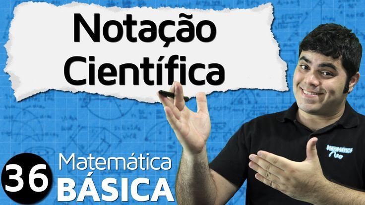 Notação Científica | MATEMÁTICA BÁSICA #36