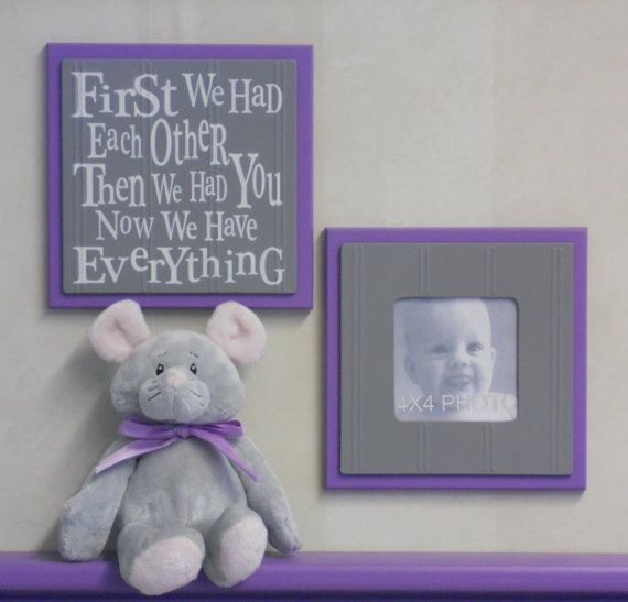 Purple Gray Girl Nursery Wall Decor - Set of 2 - Photo Frame and Sign - First we had each other, Then we had you, Now we have Everything
