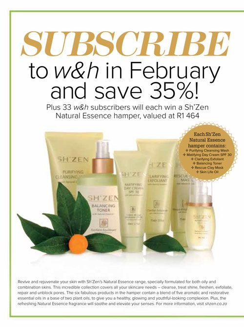 Subscribe to Woman & Home in February and stand a chance to win a Sh'Zen hamper