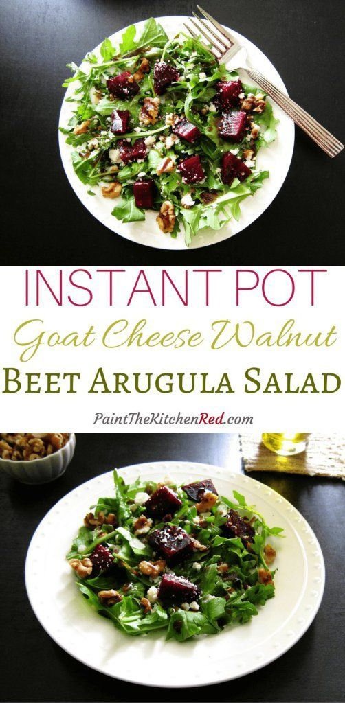 This beautiful Instant Pot beet salad with arugula, goat cheese and toasted candied walnut has a delightful dressing and is perfect as a side salad or as a standalone lunch salad - Paint the Kitchen Red #instantpot #salad #beets