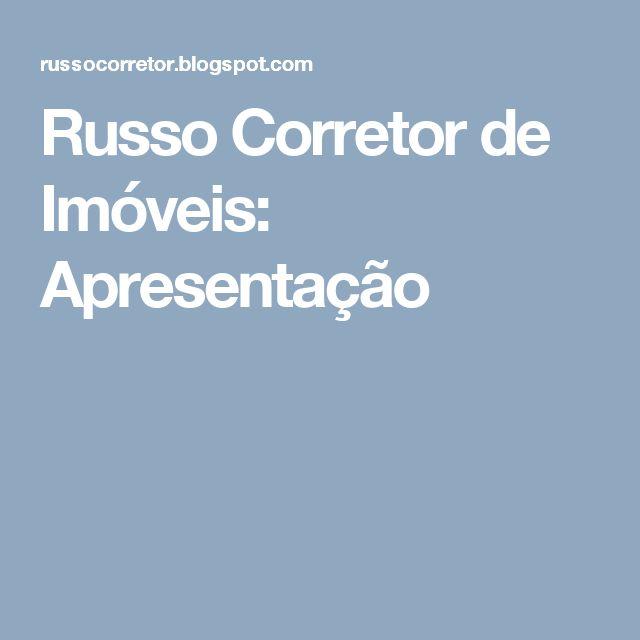 Russo Corretor de Imóveis: Apresentação