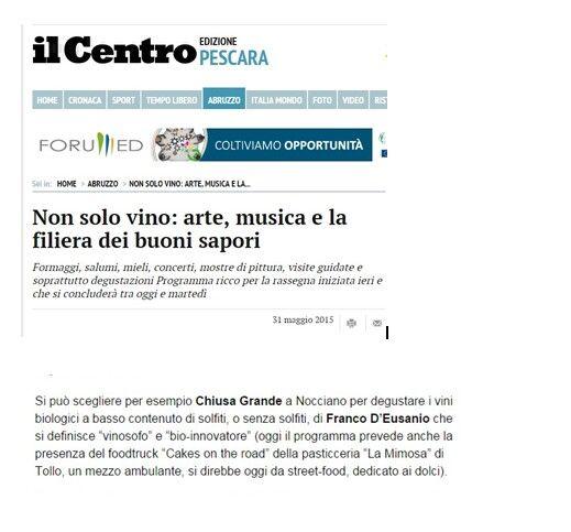 Oggi su Il Centro si parla di noi... Per leggere l'articolo completo ecco il link http://ilcentro.gelocal.it/regione/2015/05/31/news/non-solo-vino-arte-musica-e-la-filiera-dei-buoni-sapori-1.11534211