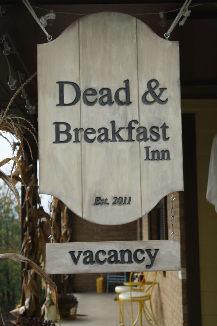 Primitive & Proper: Last Minute Addition to our Halloween Porch: Dead & Breakfast Sign