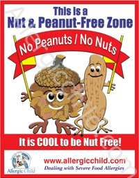 9 x 12 laminated Nut & Peanut-Free Zone Poster - great for Preschool and Elementary School Ages - and for those managing a peanut allergy and a nut allergy