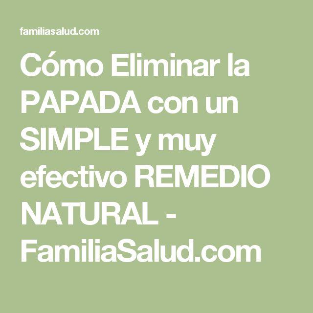 Cómo Eliminar la PAPADA con un SIMPLE y muy efectivo REMEDIO NATURAL - FamiliaSalud.com