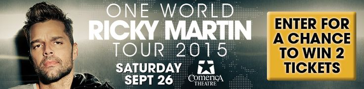 Enter for a chance to win a pair of tickets to Ricky Martin at Comerica Theatre on Sept 26th!