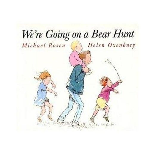 Were Going On A Bear Hunt Classic Board Books By Michael Rosen
