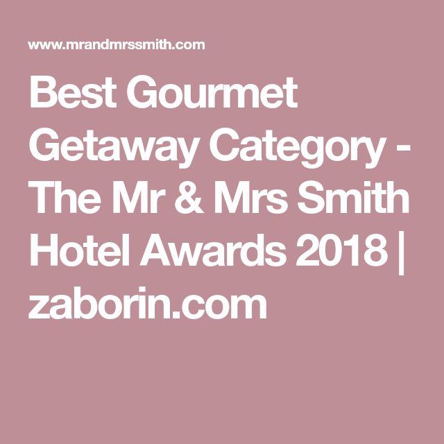 Best Gourmet Getaway Category - The Mr & Mrs Smith Hotel Awards 2018 | zaborin.com