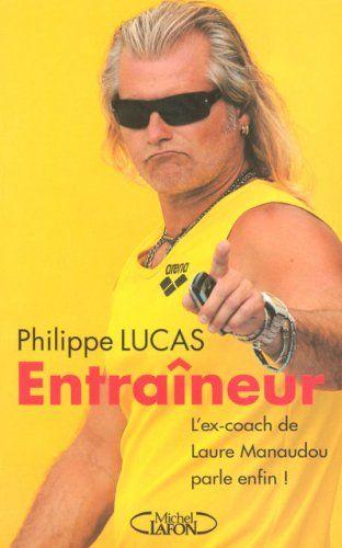 Idée #CadeauDeMerde # : Entraîneur : L'ex-coach de Laure Manaudou parle enfin !