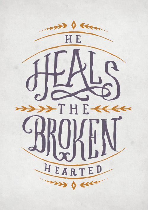 Psalm 147:3//yes God