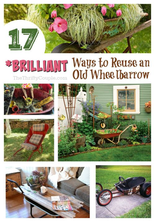 17 brilliant diy ways to reuse an old wheelbarrow - Reuse Repurpose
