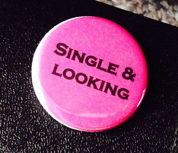 Bitch Button  Single & Looking by BitchButtons on Etsy, $2.25