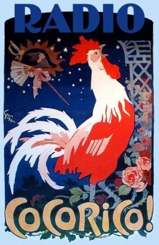 """illustration française : affiche, """"radio Cocorico !"""", 14 juillet, fête nationale, coq, bleu - blanc - rouge, volaille"""