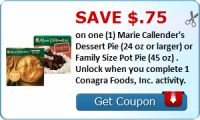 Save $.75 on one (1) Marie Callender's Dessert Pie (24 oz or larger) or Family Size Pot Pie (45 oz) . Unlock when you complete 1 Conagra Foods, Inc.... : #Uncategorized Check it out here!!
