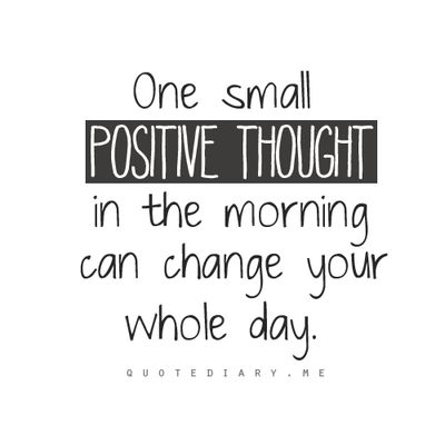 Try to do this more often. Start the morning with a positive thought.