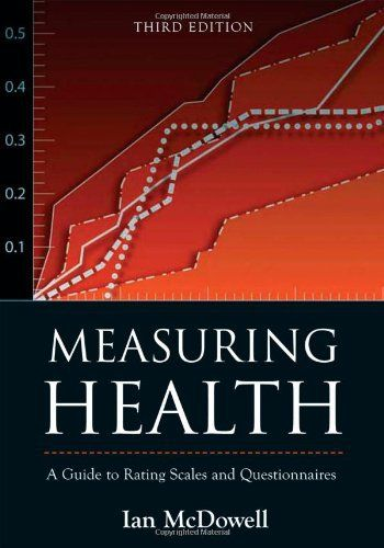 Measuring Health A guide to rating scales and questionnaires