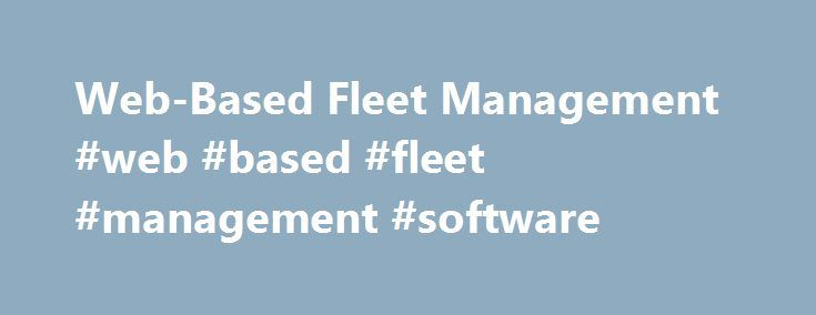 Web-Based Fleet Management #web #based #fleet #management #software http://massachusetts.remmont.com/web-based-fleet-management-web-based-fleet-management-software/  # About Us Providing Web-Based Fleet Management across North America Vecima's FleetLynx is a web-based fleet management solution that uses real-time data to help fleet managers increase efficiency and reduce costs. Fully EOBR/ELD-compliant in preparation for upcoming changes to FMCSA rules, FleetLynx simplifies fleet management…