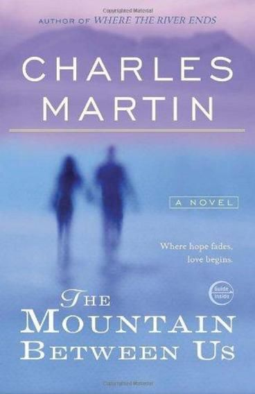 The Mountain Between Us by Charles Martin. On a stormy winter night, two strangers wait for a flight at the Salt Lake City airport. When the last outgoing flight is cancelled due to a broken de-icer and a forthcoming storm, Ben finds a charter plane that can take him around the storm and drop him in Denver. When the pilot says the single engine prop plane can fit one more, Ben offers the seat to Ashley knowing that she needs to get back just as urgently. And then the unthinkable happens.