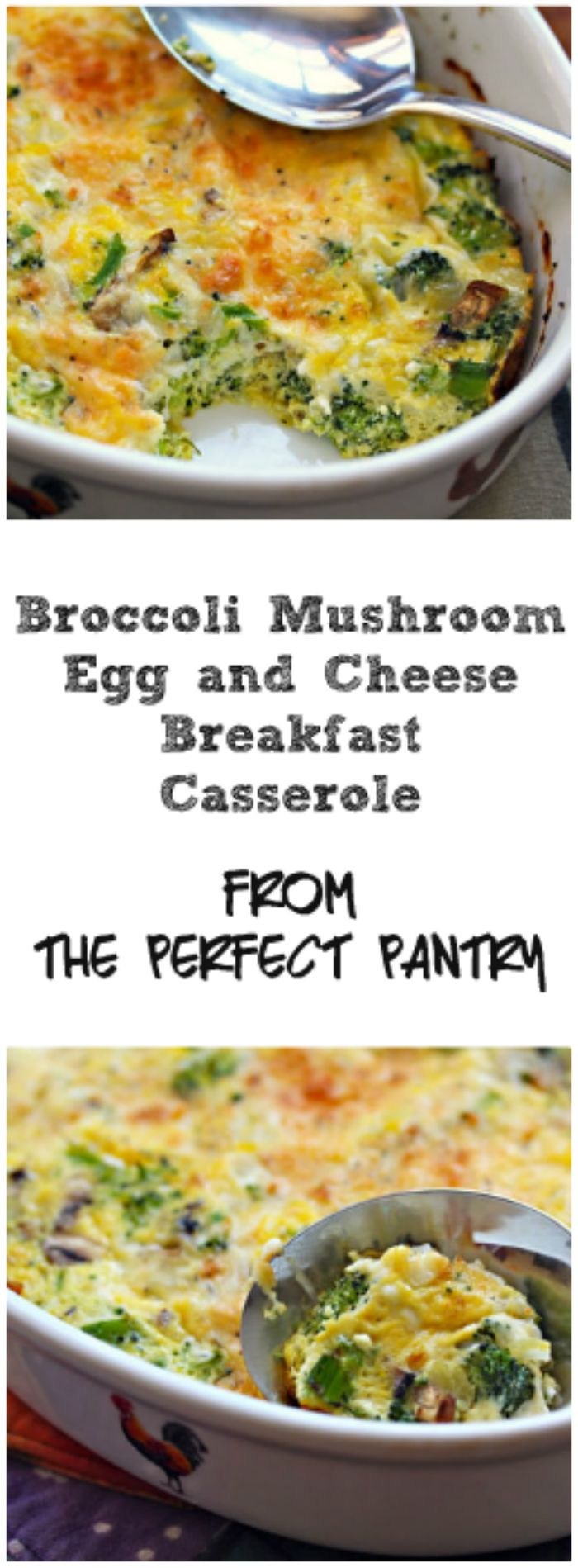 Broccoli, mushroom, egg and cheese breakfast casserole: bake in the oven and it's ready in under an hour. From The Perfect Pantry.