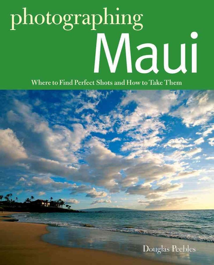Voted over a dozen times as the best island in the world by the readers of Conde Nast Traveler magazine, Maui offers incredible opportunities for photographers at all levels of expertise. In this deta
