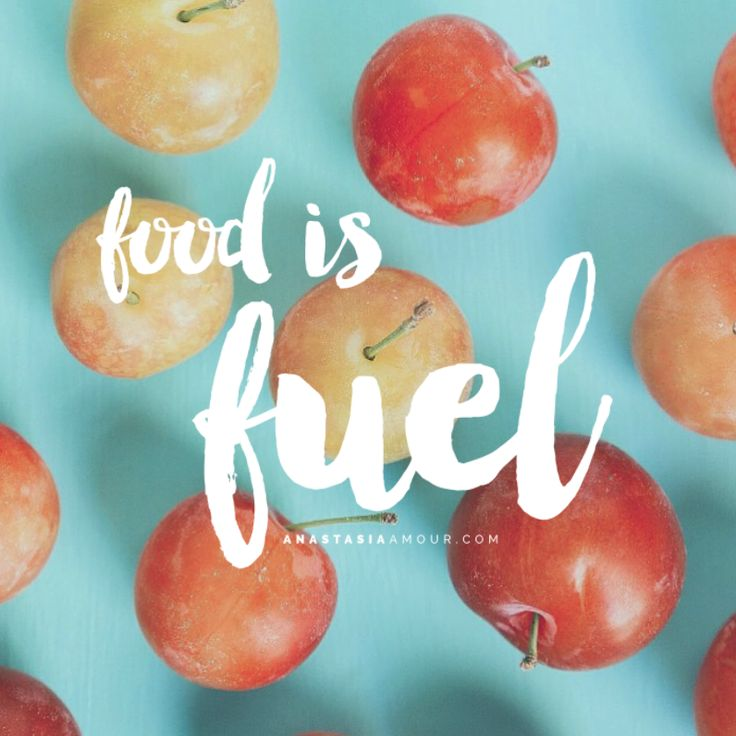 Food is fuel - by Anastasia Amour @ www.anastasiaamour.com