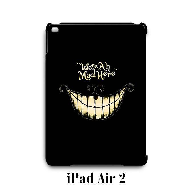 Quotes Chesire Cat Alice in Wonderland iPad Air 2 Case Cover Wrap Around