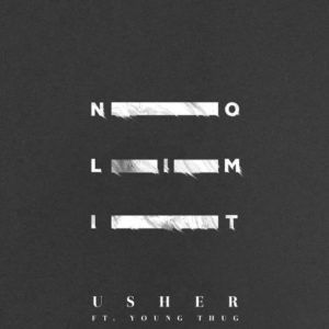 Usher - No Limit (featuring Young Thug) (Single)