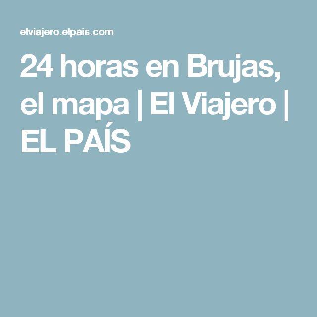 24 horas en Brujas, el mapa | El Viajero | EL PAÍS