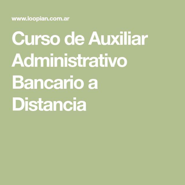 Curso de Auxiliar Administrativo Bancario a Distancia