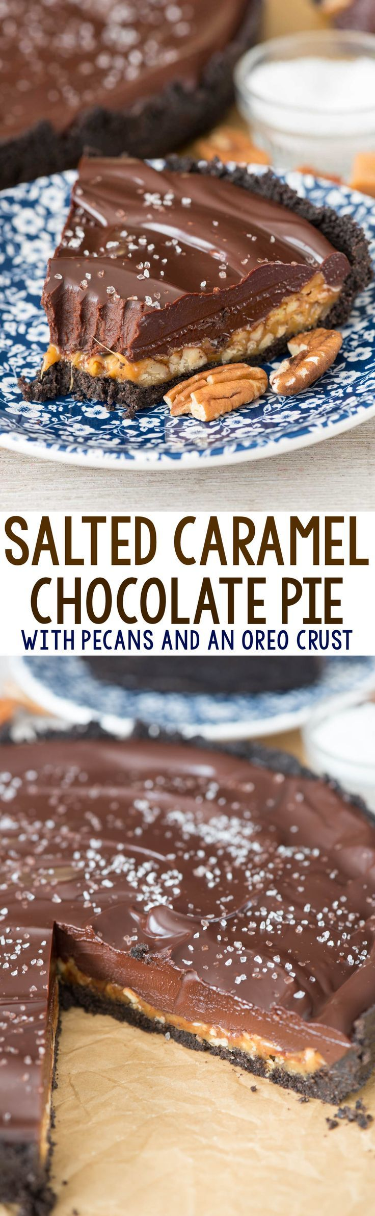 Salted Caramel Pecan Chocolate Pie - this EASY no bake pie recipe has an Oreo crust, a layer of salted caramel and pecans, and is topped off with a thick layer of chocolate ganache and a topping of se