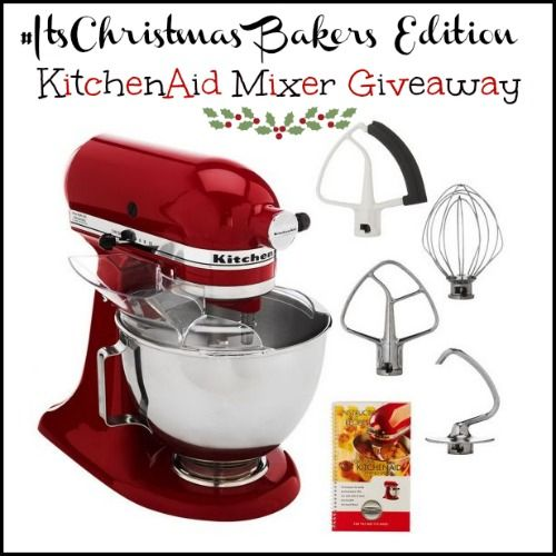 #ItsChristmas Baker's Edition: Kitchenaid Mixer Giveaway