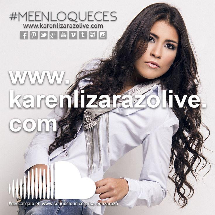 Visita mi sitio oficial en la internet: www.karenlizarazolive.com
