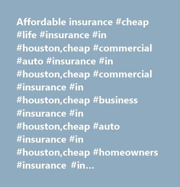 affordable insurance cheap life insurance in commercial