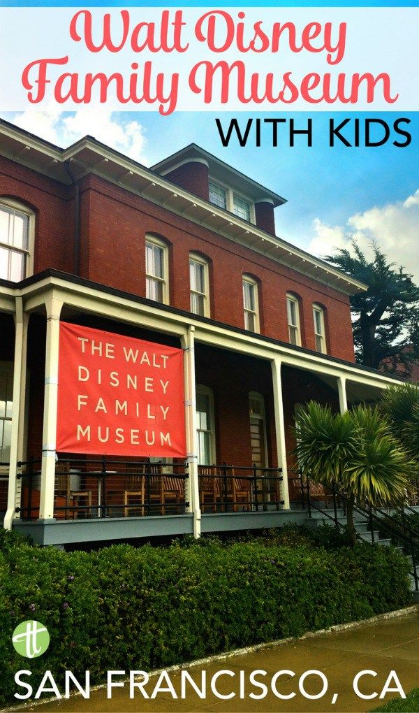 Tips for visiting the Walt Disney Family Museum in San Francisco, California with kids.