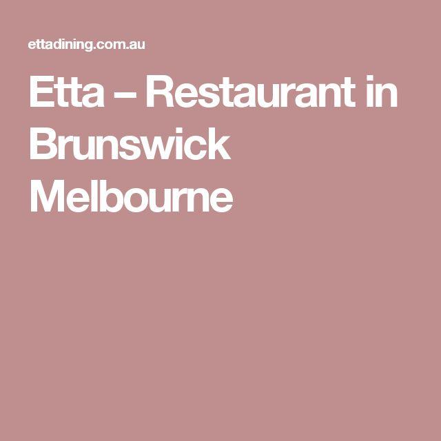 Etta – Restaurant in Brunswick Melbourne