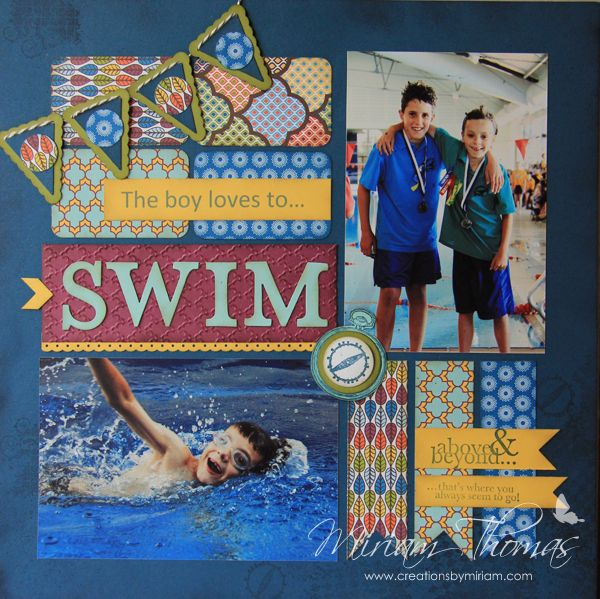 "Nice ""Swim"" Boys Scrapbooking Layout...Miriam Thomas: Creations By Miriam."