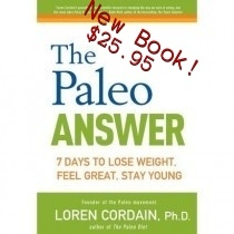 The Paleo Diet (lorain cordain)