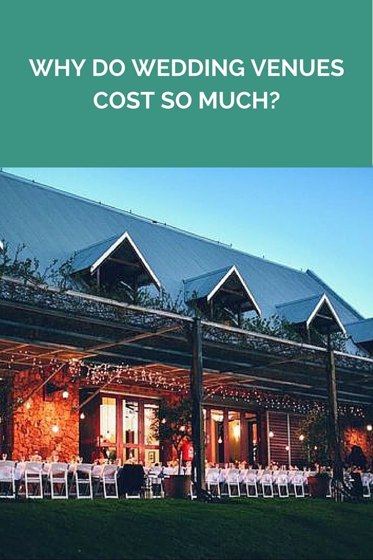 Why Do Wedding Venues Cost So Much? http://www.wedshed.com.au/why-do-wedding-venues-cost-so-much/