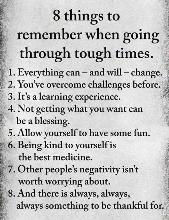 8 Things To Remember When Going Through Tough Times Tough Times Quotes Tough Quote Feeling Lost Quotes