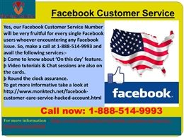 """How to avail Facebook Customer Service? Call 1-888-514-9993  """"Avail our Facebook Customer Service by our experts after dialing at 1-888-514-9993 and where you will get the proper information in the following manner:-   Haven't you known about subscribe button of Facebook?   Don't you know how to eliminate Facebook's Login issues?   All the day and night availability. To get more information about our important services take a snap at…"""