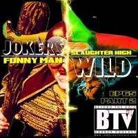 BTV Ep65 (Part 2) Jokers Wild [Slaughter High & Funny Man] 11_16_17 by Beyond The Void - Horror Podcast on SoundCloud