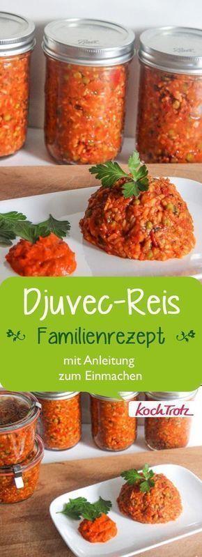 Djuvec-Reis mit Anleitung zum Einmachen (auch vegan)