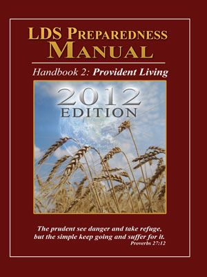 2012 version of the LDS Preparedness Manual....you can download one for free!  #EmergencyPreparedness, #Preparedness