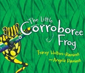 The Little Corroborree Frog - Written by Tracey Holton-Ramirez and illustrated by Angela Ramirez, the Little Corroboree Frog is a wonderful children's story that gently introduces the serious plight of one of Australia's most endangered species.